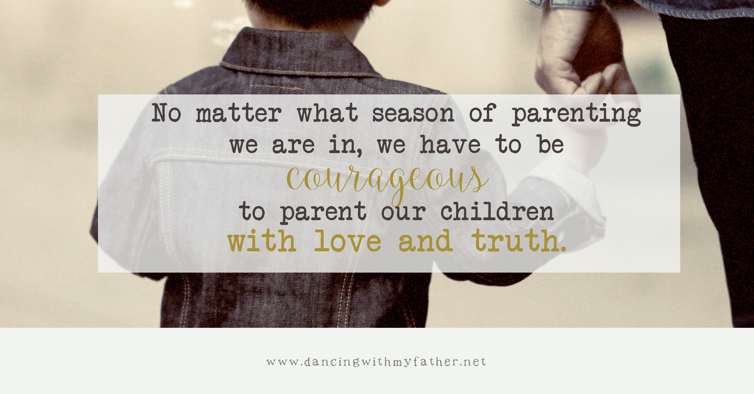 parenting-with-courage-dancing-with-my-father